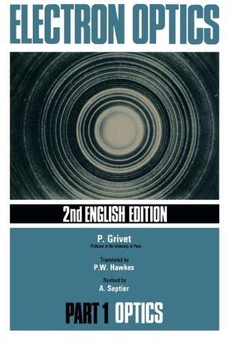 9780080162263: Electron Optics: 2nd English Edition (v. 1)