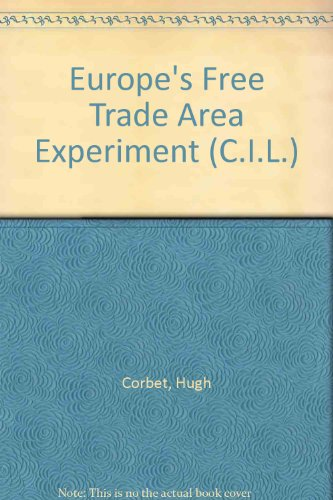 9780080162331: Europe's Free Trade Area Experiment (C.I.L.)