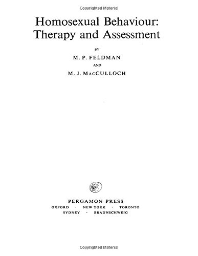 9780080162447: Homosexual behaviour: therapy and assessment, (International series of monographs in experimental psychology, v. 14)