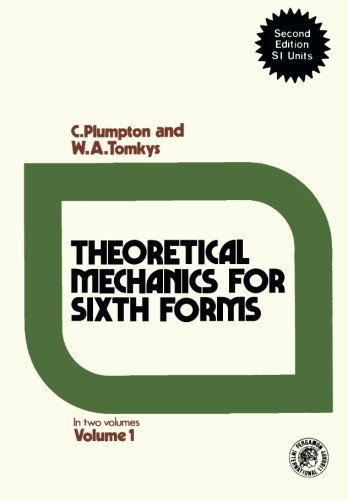 9780080162690: Theoretical Mechanics for Sixth Forms: In Two Volumes, Second Edition SI Units (Volume 1)