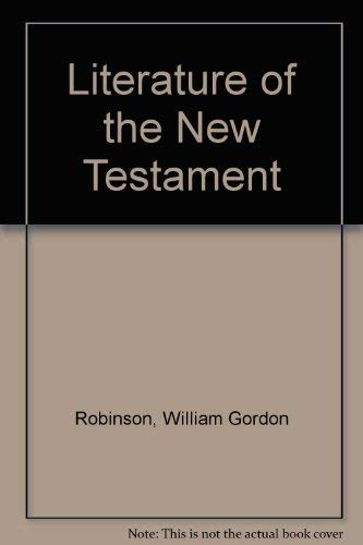 9780080163451: The literature of the New Testament,