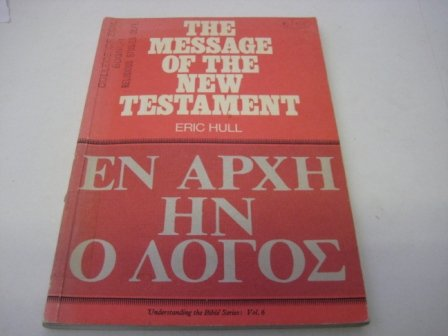 9780080163468: Message of the New Testament