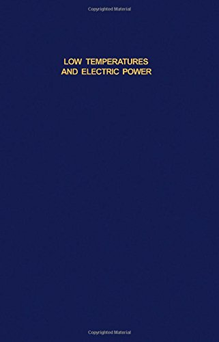 Low Temperatures and Electric Power: International Institute Of Refrigeration