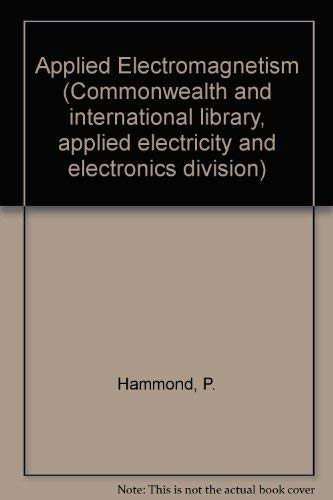 9780080163819: Applied Electromagnetism (Commonwealth and international library, applied electricity and electronics division)