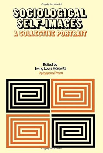 Sociological Self-Images: Horowitz, I. L.
