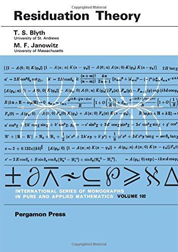 9780080164083: Residuation Theory (Pure & Applied Mathematics Monograph)