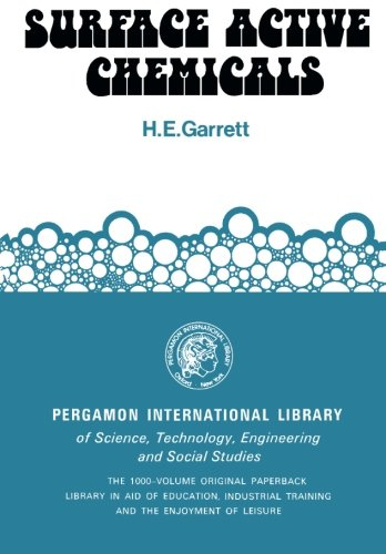 Surface Active Chemicals (The Commonwealth and international library. Chemical industry): Garrett, ...