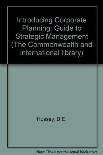 9780080164267: Introducing Corporate Planning: Guide to Strategic Management (The Commonwealth and international library)