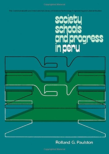 9780080164281: Society, Schools and Progress in Peru (The Commonwealth and international library. Education and educational research)