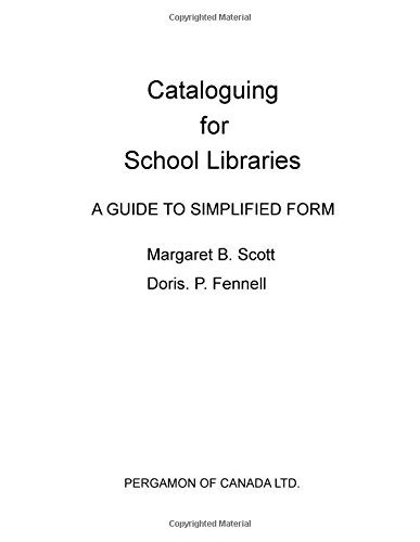 9780080165097: Cataloguing for School Libraries: A Guide to Simplified Form