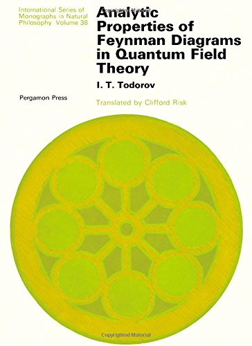 9780080165448: Analytic Properties of Feynman Diagrams in Quantum Field Theory
