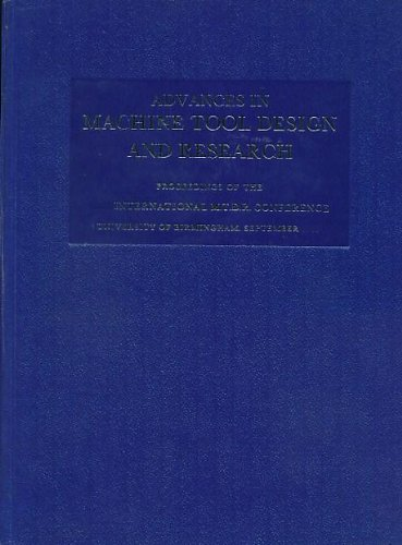 Advances in Machine Tool Design and Research: S A and