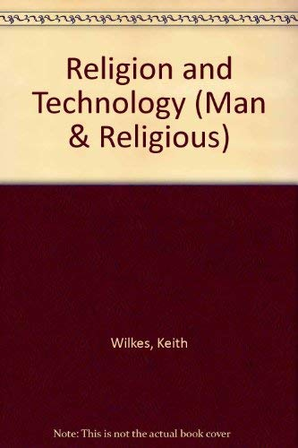 9780080165608: Religion and Technology (Man & Religious)