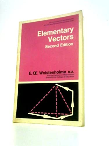 9780080165707: Elementary vectors (The Commonwealth and international library of science, technology, engineering, and liberal studies. Mathematics division)