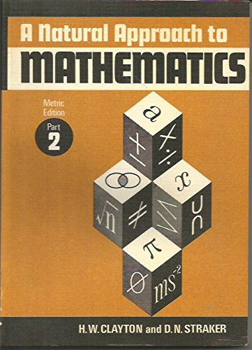 9780080165783: Natural Approach to Mathematics: Pt. 2