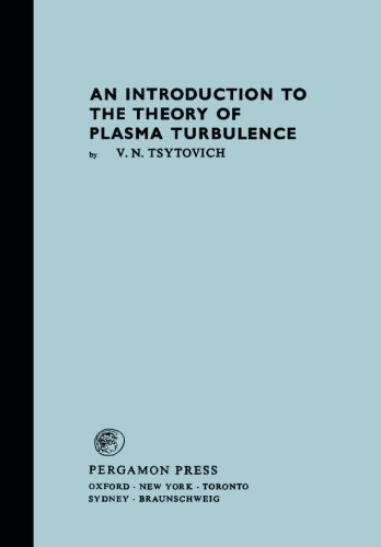 9780080165875: Introduction to the Theory of Plasma Turbulence (Monographs in Natural Philosophy, Volume 44)