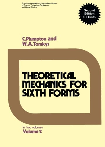 9780080165929: Theoretical Mechanics for Sixth Forms: in Two Volumes, Second Edition SI Units: 2