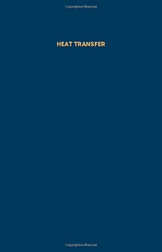 9780080165974: Heat Transfer: Current Applications of Air Conditioning (Pure & Applied Cryogenics)