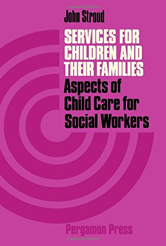 9780080166049: Services for Children and Their Families: Guide for Social Workers (The Commonwealth and international library. Social work division)