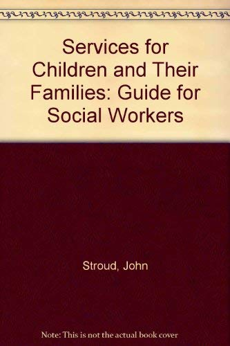 9780080166056: Services for Children and Their Families