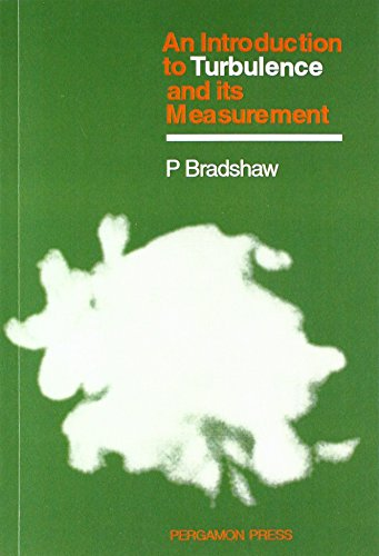 9780080166216: An Introduction to Turbulence and Its Measurement: Thermodynamics and Fluid Mechanics Series