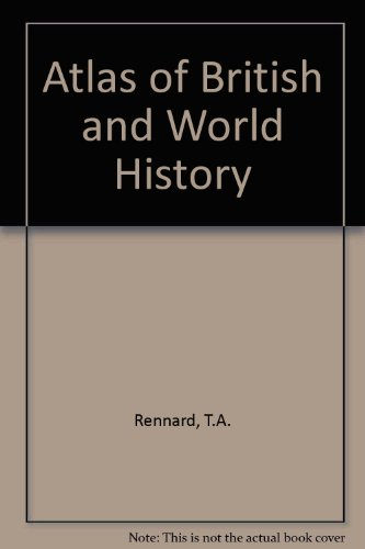 9780080166254: Atlas of British and World History