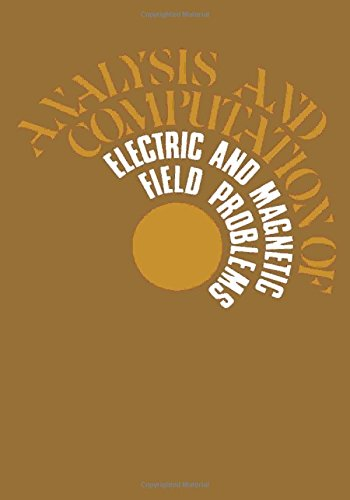 9780080166384: Analysis and Computation of Electric and Magnetic Field Problems