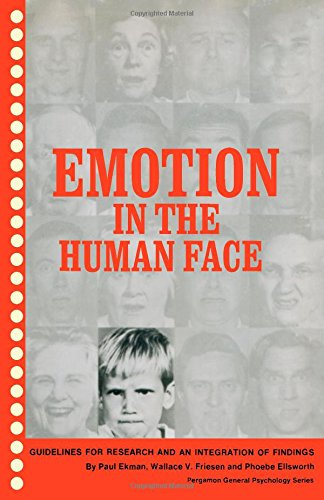 9780080166438: Emotion in the Human Face: Guidelines for Research and an Integration of Findings (General Psychology)