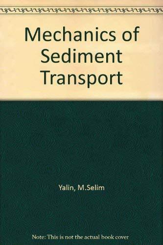 9780080166469: Mechanics of Sediment Transport