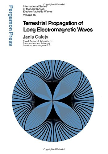 9780080167107: Terrestrial Propagation of Long Electromagnetic Waves (International series of monographs in electromagnetic waves)