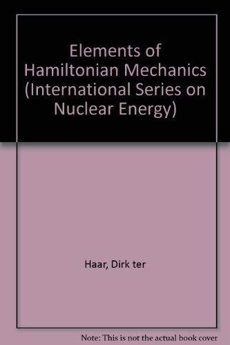9780080167268: Elements of Hamiltonian Mechanics (International Series on Nuclear Energy)