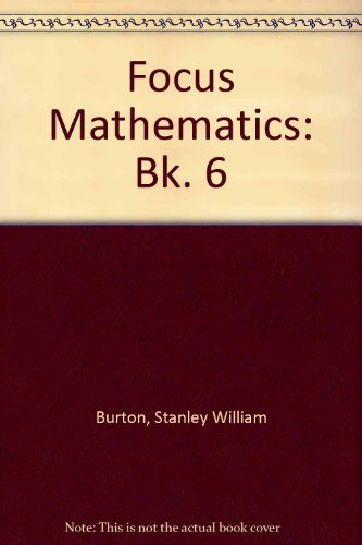 9780080167329: Focus Mathematics: Bk. 6