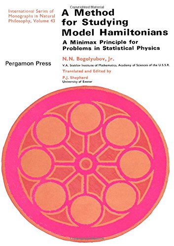 A METHOD FOR STUDYING MODEL HAMILTONIANS: A Minimax Principle for Problems in Statistical Physics.:...