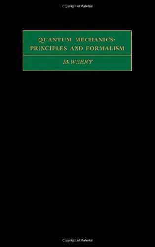 9780080167626: Quantum Mechanics: Principles and Formalism (International Encyclopaedia of Physical Chemistry)