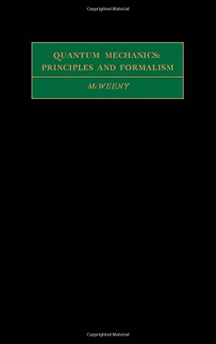 9780080167626: Quantum Mechanics: Principles and Formalism