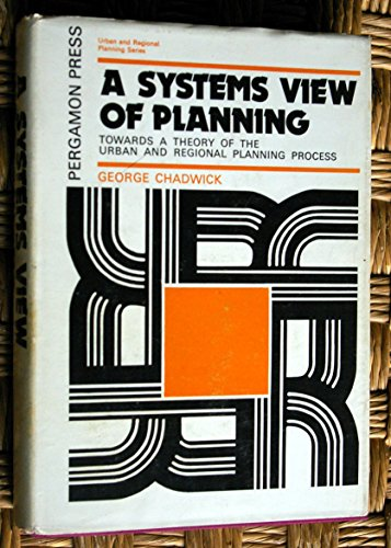 9780080167992: Systems View of Planning: Towards a Theory of the Urban Regional Planning Process ([Urban and regional planning series])
