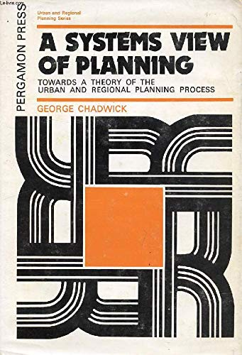 9780080167992: Systems View of Planning: Towards a Theory of the Urban Regional Planning Process