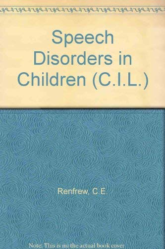 9780080168289: Speech Disorders in Children (C.I.L.)