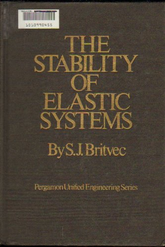 9780080168593: Stability of Elastic Systems (Unified Engineering)