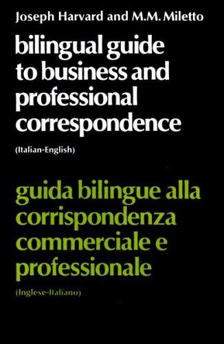 9780080168869: Bilingual Guide to Business and Professional Correspondence (Italian-English Guida Bulingue Alla Corrispondenza Commerciale E Professionale)