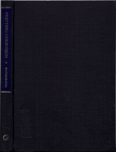 9780080169026: Fretting Corrosion (Materials Science & Technology Monographs)