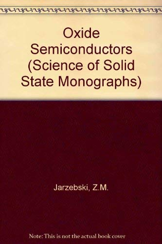 9780080169682: Oxide Semiconductors (Science of Solid State Monographs)