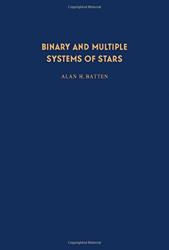 9780080169866: Binary and multiple systems of stars, (International series of monographs in natural philosophy)