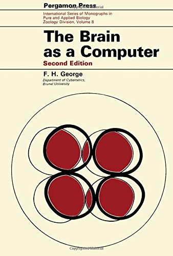 9780080170220: The Brain As Computer (International series of monographs on pure and applied biology. Division: Zoology, v. 8)