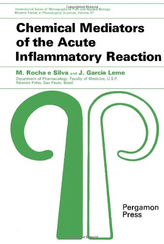 9780080170404: Chemical mediators of the acute inflammatory reaction, (International series of monographs in pure and applied biology. Division: modern trends in physiological sciences, v. 37)
