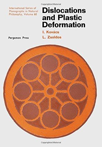 Dislocations and Plastic Deformations (Monographs in Natural: Kovacs, Istvan, Zsoldos,