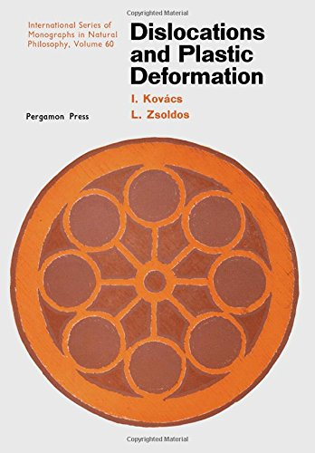9780080170626: Dislocations and Plastic Deformations (Monographs in Natural Philosophy)
