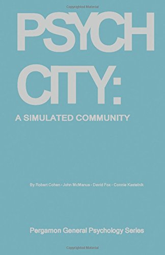 9780080170824: Psych City: A simulated community (an integrated learning experience in the psychology of community participation) (Pergamon general psychology series, PGPS-35)