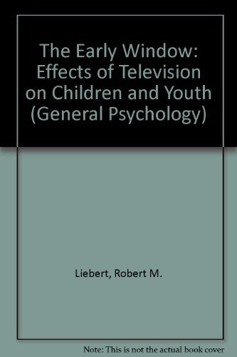 9780080170916: The Early Window: Effects of Television on Children and Youth (General Psychology)