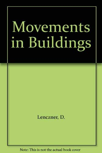 9780080171364: Movements in Buildings